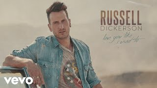 Russell Dickerson Love You Like I Used To