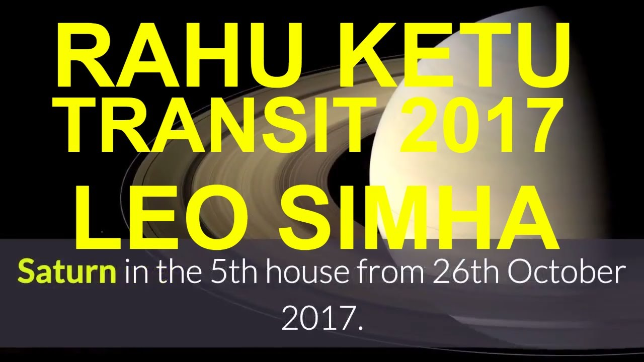 Rahu ketu transit in 2017 effects for leo simha rashi moon sign rahu gochar peyarchi