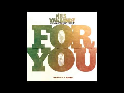 Nils Van Zandt Feat. Brooklyn Haley - For You (Vocal Extended Mix)
