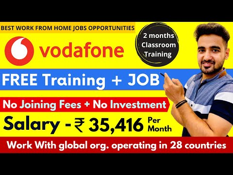Vodafone Free Training + Job | Internships for College Students | Work From Home Jobs | Freshers