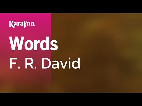 Karaoke Words Don't Come Easy - F. R. David *