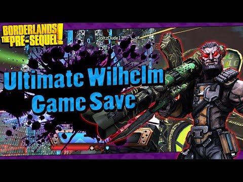 Borderlands The Pre-Sequel   My Lvl 70 Ultimate Wilhelm Game Save