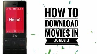 How to download Bengali Hindi Bojpuri movies in Jio phone