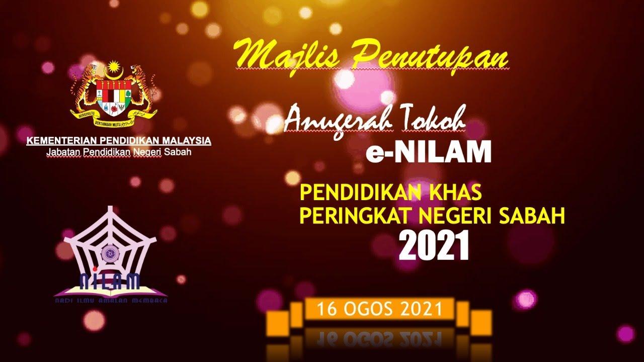 Download MAJLIS PENUTUPAN ANUGERAH TOKOH eNILAM PENDIDIKAN KHAS PERINGKAT NEGERI SABAH TAHUN 2021