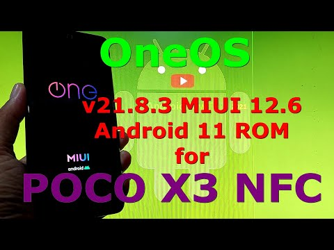 OneOS v21.8.3 MIUI 12.6 for Poco X3 NFC Android 11