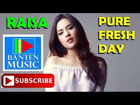 PURE FRESH DAY- RAISA