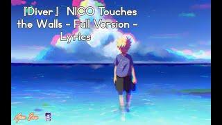 『Diver』 NICO Touches the Walls - Full Version - Lyrics