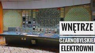 Strefa Wykluczenia #6 - Wnętrze Czarnobylskiej Elektrowni