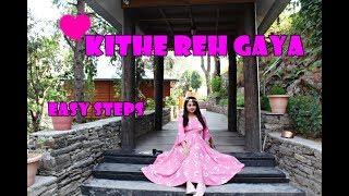 Kithe Reh gaya । Neeti Mohan । Free style Dance। Wedding Choreography। Easy steps । Binsar । Bride