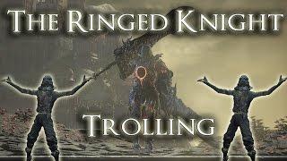 The Ringed Knight Trolling - Dark Souls 3