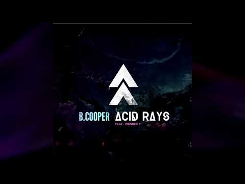 Acid Rays ft. Wxnder Y (prod. by Chris King)