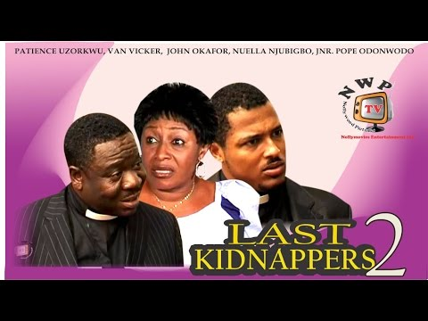 Last Kidnappers 2 - Nigerian Nollywood Movie