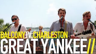 GREAT YANKEE  - SICK AND SOUND (BalconyTV)