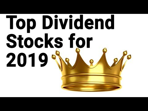 5 Best Dividend Stocks for 2019 - High Dividend Stocks