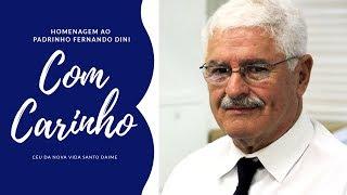 Homenagem ao Padrinho Fernando Dini | Céu da Nova Vida - Daime