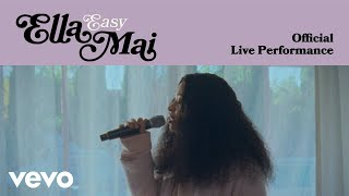 Ella Mai - Easy (Official Live Performance) | Vevo LIFT