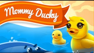 Mommy Ducky Full Gameplay Walkthrough All Levels