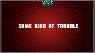 Download lagu Some Kind Of Trouble - Tanya Tucker tribute - Lyrics