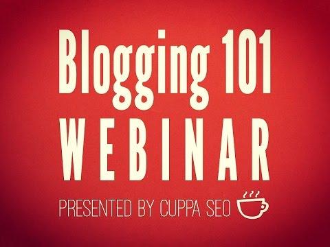 Blogging 101 Webinar — November 2015