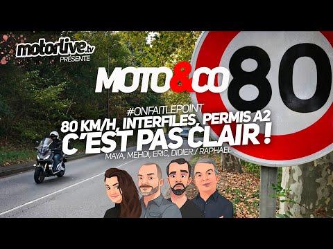 80 KM/H, INTERFILES, PERMIS A2 : C'EST PAS CLAIR ! | MOTO&CO