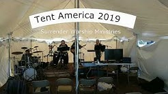 Surrender Worship Ministries @ TENT AMERICA Sturgeon Lake Mn.