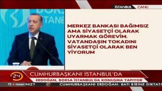 Erdoğan: Bankacılık sektörüne sesleniyorum, faizleri makul seviyeye çekin