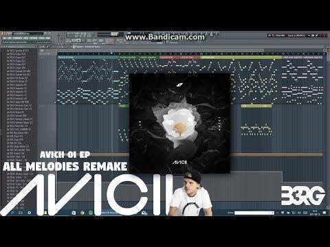 AVICII - Avīci 01 EP (ALL MELODIES & DROPS BEST REMAKE) + FLP