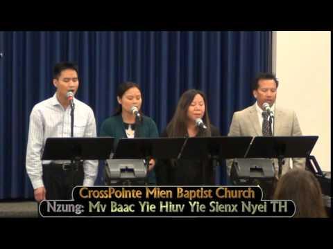CrossPointe Mien Yesu Nzung: Mv Baac Yie Hiuv Yie Sienx Nyei TH