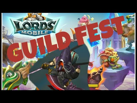 GUILD FEST (February 2018) -Lords Mobile-