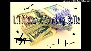 LIl Mister X Counting Rolls Prod.By(HollywoodBangers)