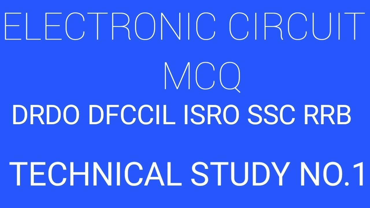 electronic circuit complete mcq by technical study no 1 youtube