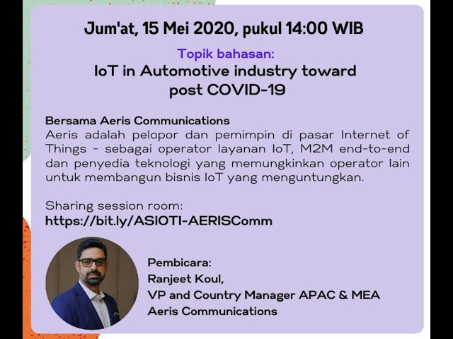 ASIOTI WFH IoT Sharing Session IoT Automotive Industry Toward Post COVID 19