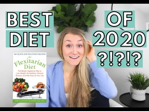 Best Diet Of 2020?! | A dietitian's review of the Flexitarian diet and if should you be following it
