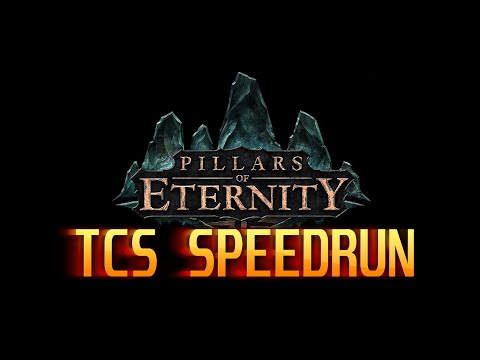 Pillars of Eternity - TCS Speedrun (2:18h, No Glitches, Solo, Max Difficulty, Hardest Achievement)