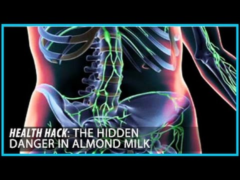The Hidden Danger in Almond Milk: Health Hacks- Thomas DeLauer