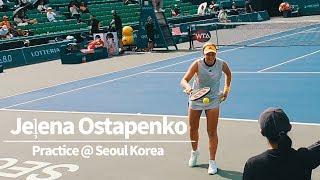 Jelena Ostapenko Practice   Ko…