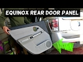 CHEVROLET EQUINOX REAR DOOR PANEL REMOVAL REPLACEMENT TORRENT