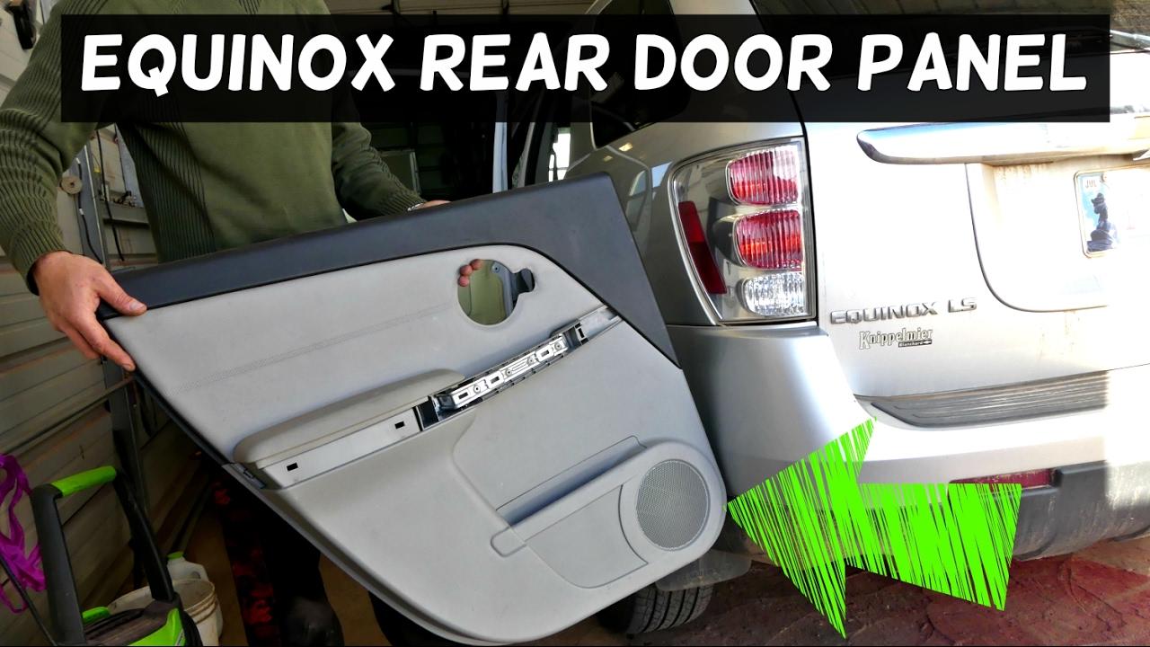 CHEVROLET EQUINOX REAR DOOR PANEL REMOVAL REPLACEMENT ...