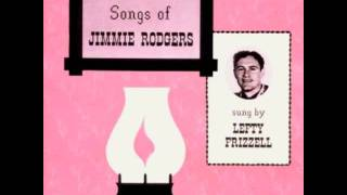 Lullaby Yodel - Lefty Frizzell YouTube Videos