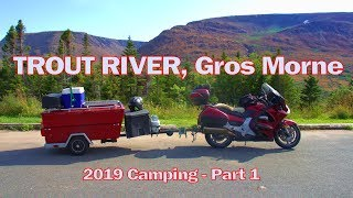Camping in Trout River Part 1  2019 Ep 27