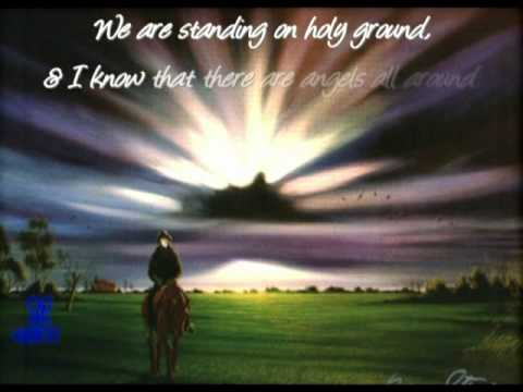HOLY GROUND video w/ lyrics