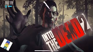 INTO THE DEAD 2 BUT STREAMING ALIVE