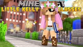 Minecraft - LITTLE KELLY GETS GLASSES!