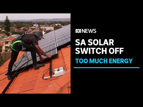 SA solar panels disconnected because too much energy generated | ABC News