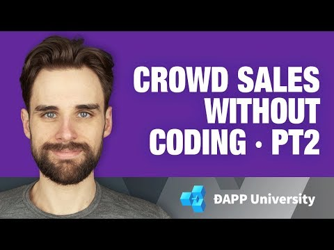 Create Advanced Crowd Sales (ICOs) on Ethereum without Coding with Token Wizard