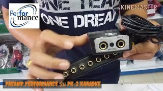 ปรีแอมป์รถยนต์ PREAMP PERFORMANCE รุ่น PK-2 KARAOKE โทร 082-1765390 📞📞 😍