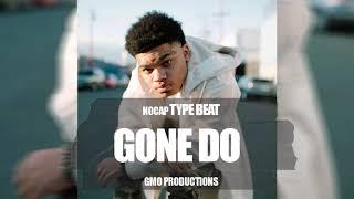 FREE | NoCap X Einer Bankz Type Beat 2019 | 'Gone Do' (Prod.GMO Productions)