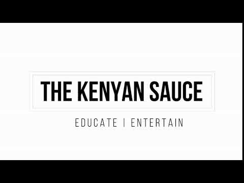 THE KENYAN SAUCE TOP 10 VIdeos