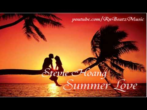 Stevie Hoang - Summer Love (2011) (3MB HQ) Free MP3 Download