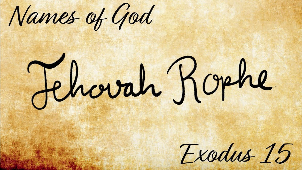 what does jehovah rophe mean